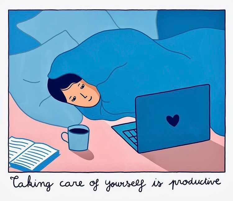 Taking Care of yourself is Productive